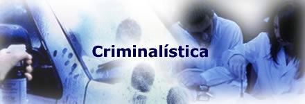 Ciencias Criminalisticas  Ciencias Criminalísticas