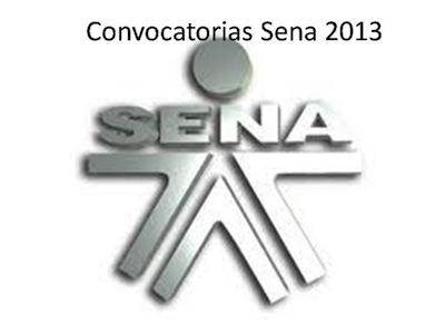 Nuevas convocatorias SENA 2013  Nuevas convocatorias SENA 2013